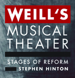 Weill's Musical Theater: Stages of Reform by Stephen Hinton