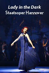 LADY IN THE DARK, Staatsoper Hannover